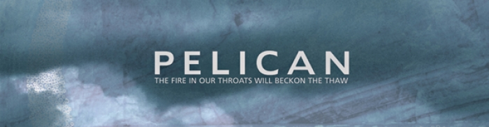 Pelican - The Fire in Our Throats Will Beckon the Thaw (2005)