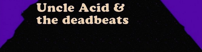 Uncle Acid And The Dead Beats - Bloodlust (2011)