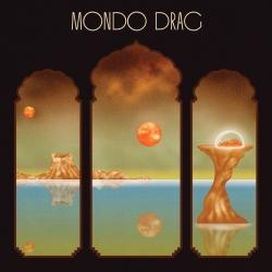 Mondo Drag - S/T (2015)