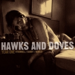 Hawks & Doves - Year One (2011)