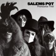Salems Pot - Pronounce This! (2016)