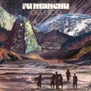 Fu Manchu - Gigantoid (2014)