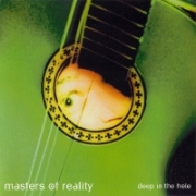 Masters of Reality - Deep in the Hole (2001)