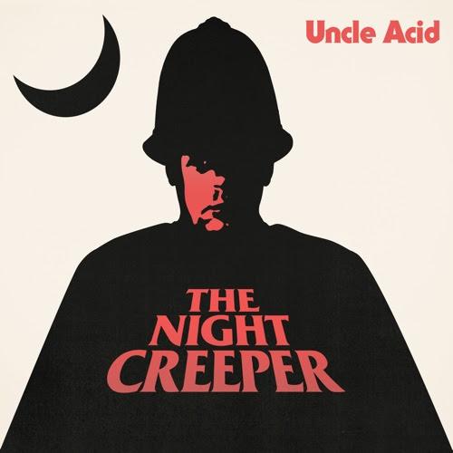 Qu'écoutez-vous en ce moment ? - Page 3 Uncle-acid-the-night-creeper_0