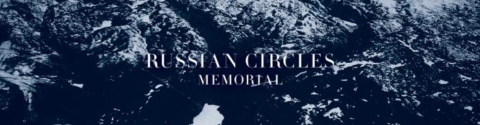 Russian Circles - Memorial (2013)