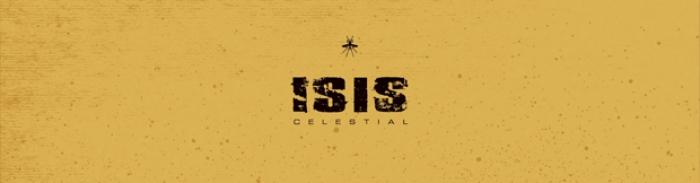 ISIS : Celestial s'offre une nouvelle sortie