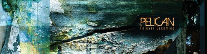 Pelican : Forever Becoming, disponible le 15 octobre, se dévoile en 2 morceaux