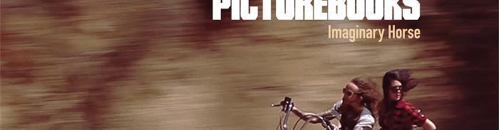 The Picturebooks - Imaginary Horse (2014)
