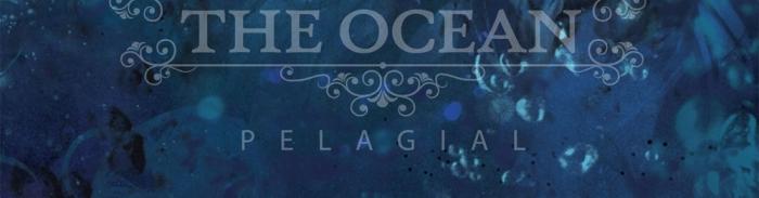 The Ocean - Pelagial (2013)