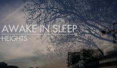 Awake in Sleep : Lines, extrait de l'album Heights, disponible à l'écoute