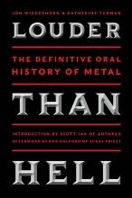 Louder than hell: The definitive oral history of Metal, Jon Wiederhorn, Katherine Turman (2013)
