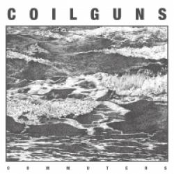 Coilguns - Commuters (2013)