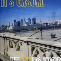 It's Casual - The New Los Angeles (2012)