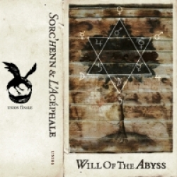 Sorc'henn & L'Acéphale - Will Of The Abyss (2014)