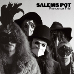 Salems Pot - Pronounce This! (2016)