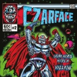 Czarface - Every Hero Needs A Villain (2015)