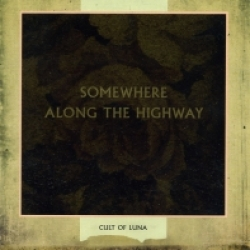 Cult of Luna - Somewhere Along the Highway (2006)