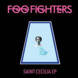 Foo Fighters - Saint Cecilia (2015)