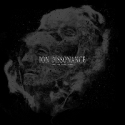 Ion Dissonance - Cast The First Stone (2016)