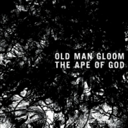 Old Man Gloom - The Ape of God (2014)
