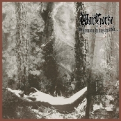 Warhorse - As Heaven Turns to Ash / I am Dying (2001)