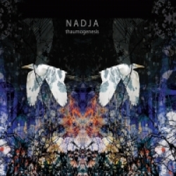 Nadja - Thaumogenesis (2007)