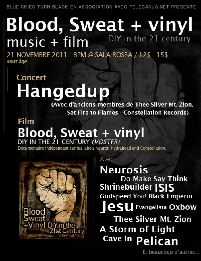 Blood, Sweat and Vinyl : DIY in the 21 Century + Hangedup (Constellation Records) live 21/11/11 @ Montréal