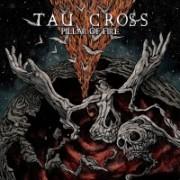 Tau Cross - Pillar of Fire (2017)